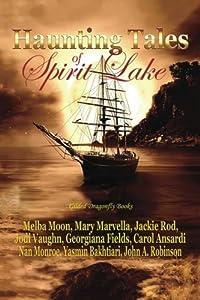Haunting Tales of Spirit Lake by Melba Moon (2014-09-30)