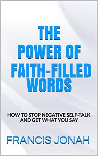 BOOKS:THE POWER OF FAITH-FILLED WORDS:Spiritual:Religious: