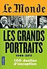 Le Monde : Les grands portraits (1944-2011) par Subtil