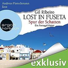 Spur der Schatten (Lost in Fuseta 2): Ein Portugal-Krimi Hörbuch von Gil Ribeiro Gesprochen von: Andreas Pietschmann