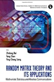 Random Matrix Theory and Its Applications, Zhidong Bai, 9814273112