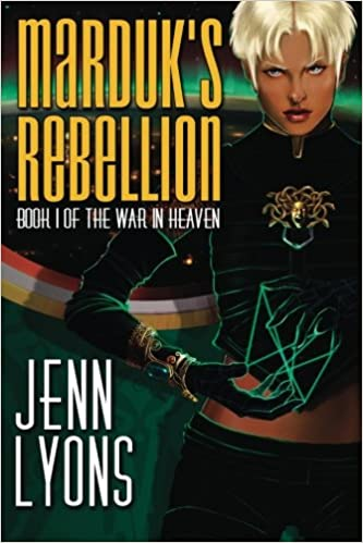 Marduk's Rebellion: Book 1 of the War in Heaven: Volume 1