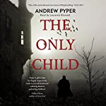 The Only Child | Andrew Pyper