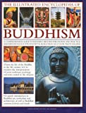 The Illustrated Encyclopedia of Buddhism, Ian Harris, 0754818993