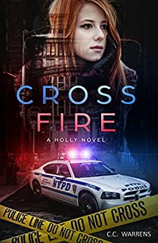 Cross Fire (A Holly Novel Book 2) by [Warrens, C.C.]