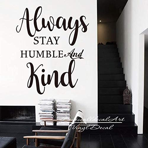 song always be humble and kind