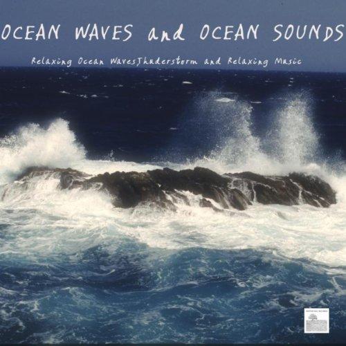 Ocean Waves and Ocean Sounds -...