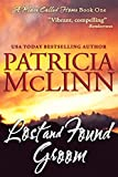 Book cover image for Lost and Found Groom, a western romance (A Place Called Home, Book 1)