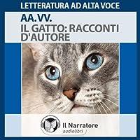 Il Gatto: Racconti d'autore