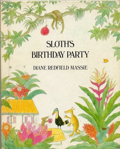 SLOTH'S BIRTHDAY PARTY by Dianne Redfield Massie (1976 Hardcover Weekly Reader Childrens Book Club, Xerox Educational Publications 8 inches x 10 inches, 32 pages)