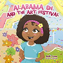 Alabama Oh and the Art Festival (Explore Artists Book 5)