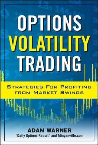 Options Volatility Trading: Strategies for Profiting from Market Swings by McGraw-Hill Education