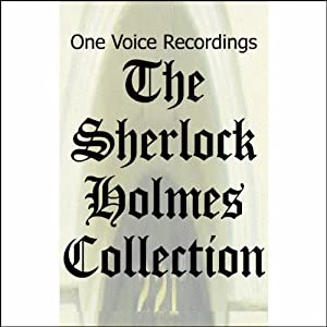 The Sherlock Holmes Collection Audiobook