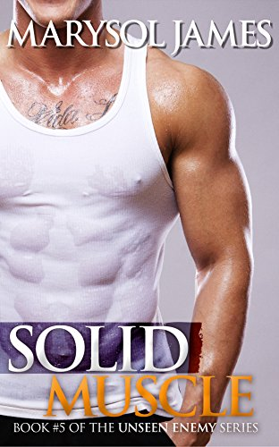 Solid Muscle (Unseen Enemy Book 5)