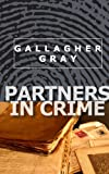 Partners In Crime (Hubbert & Lil Book 1)