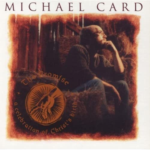 Michael Card - The Promise  1991