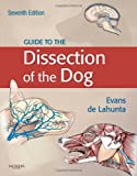 Guide to the Dissection of the Dog, 7e (.Net Developers Series)