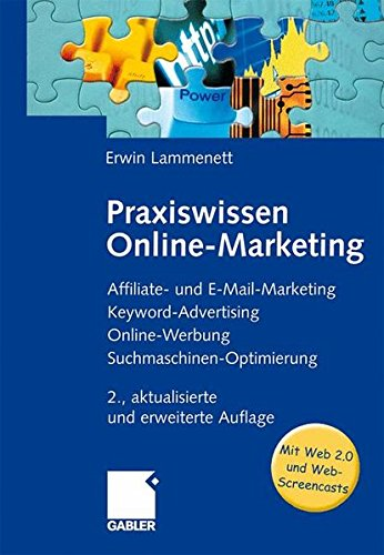 praxiswissen-online-marketing-affiliate-und-e-mail-marketing-keyword-advertising-online-werbung-suchmaschinen-optimierung