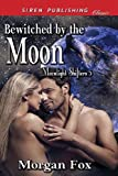 Bewitched by the Moon, Morgan Fox, 162740130X
