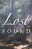 Lost Then Found, Jeff Morgan, 1452009805