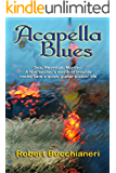 Acapella Blues (A Rock n Roll Mystery)