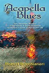 Acapella Blues (A Rock n Roll Mystery)