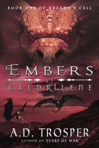 Book: Embers at Galdrilene by A.D. Trosper