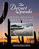 The Desert Speaks #1810: Desert Descent - Chile's Atacama