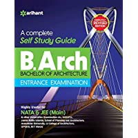 A Complete Self Study Guide for B.Arch Entrance Examination Arihant with General Knowledge Arihant CODE M07
