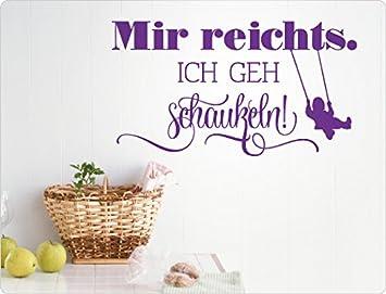 I Love Wandtattoo 11866 Wandtattoo Spruch U0026quot;Mir Reichts. Ich Geh  Schaukeln