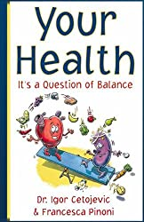Your Health - It's a Question of Balance (English Edition)