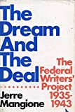 The Dream and the Deal: The Federal Writers' Project, 1935-1943