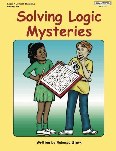 Solving Logic Mysteries, Grades 3-5 (Logic Kayak)