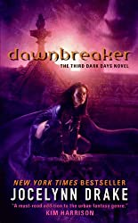 DAWNBREAKER: THE THIRD DARK DAYS NOVEL BY (DRAKE, JOCELYNN)[EOS]JAN-1900