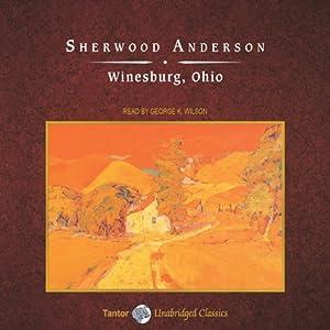 Winesburg, Ohio Hörbuch
