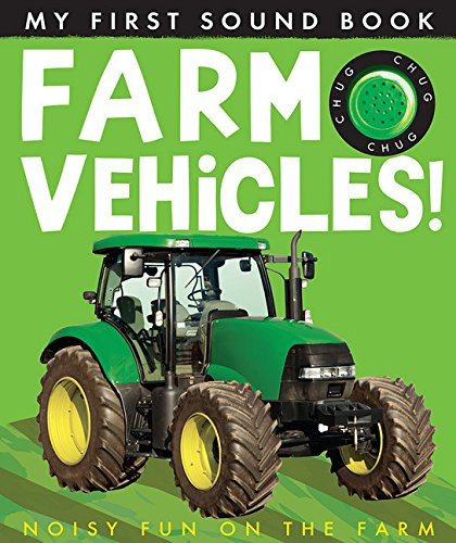 Farm Vehicles (My First) (My First Sound Book)