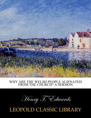 Download Why are the Welsh people alienated from the Church? A sermon pdf