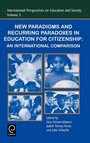 New Paradigms and Recurring Paradoxes in Education for Citizenship (International Perspectives on Education & Societ