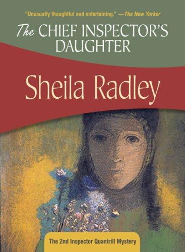 The Chief Inspector's Daughter: Inspector Quantrill #2 (Inspct Quantrill)