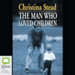 The Man Who Loved Children | Christina Stead