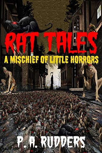 (Rat Tales: A Mischief of Little Horrors (The Creature Tales collection Book)