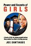 Power and Secrets of Girls, Joe Santiague, 1469185067