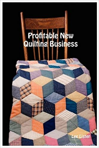 Profitable New Quilting Business - Business Start Up Advice for ... : how to start a quilting business - Adamdwight.com