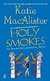 Holy Smokes (An Aisling Grey, Guardian, Novel)