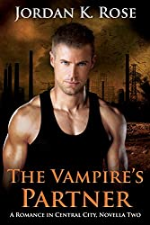 The Vampire's Partner: A Romance In Central City, Novella Two