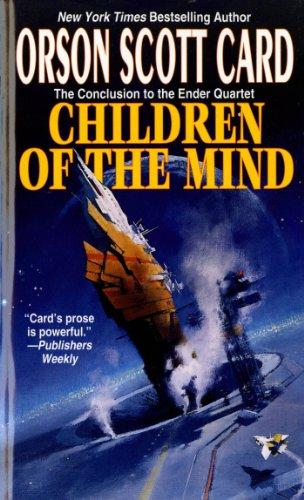Children of the Mind (The Ender Quartet series Book 4) ()