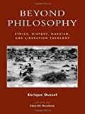 Beyond Philosophy, Enrique D. Dussel, 0847697770