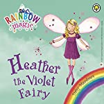 Rainbow Magic: Heather the Violet Fairy: The Rainbow Fairies Book 7 | Daisy Meadows