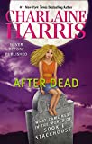 img - for After Dead: What Came Next in the World of Sookie Stackhouse (Sookie Stackhouse/True Blood) book / textbook / text book