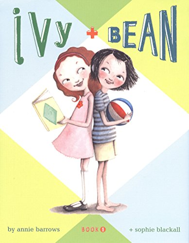 Ivy and Bean: Book 1 (Games To Play With Your Sister At Home)